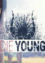 夭折(Die Young)测试版