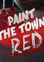 血染小�(Paint The Town Red)v0.8.356�y�版