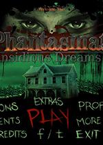 幻象9:魂牵梦萦(Phantasmat 9:Insidious Dreams)PC典藏版