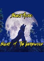 野兽模式:狼人之夜(Beast Mode: Night of the Werewolf)PC破解版