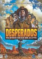赏金奇兵:西部通缉令(Desperados: Wanted Dead or Alive)PC破解版