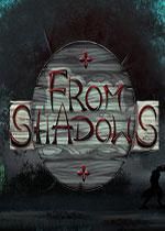 来自阴影(From Shadows)破解硬盘版v1.01