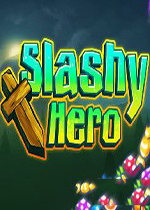 劈砍英雄(Slashy Hero)v1.0.4硬盘版