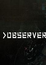 观察者(Observer)PC硬盘版Build 20171003