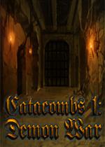 地穴1:恶魔之战(Catacombs 1:Demon War)硬盘版