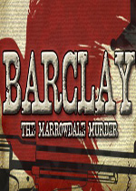 巴克利:�R洛黛�褐\��案(Barclay: The Marrowdale Murder)硬�P版