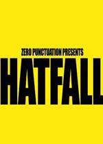 接帽子:帽者自帽版(Zero Punctuation: Hatfall - Hatters Gonna Hat Edition)破解版