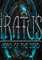 伊拉特斯:死神降�R(Iratus: Lord of the Dead)PC破解版