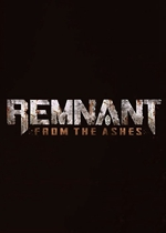 遗迹:灰烬重生(Remnant:From the Ashes)PC版