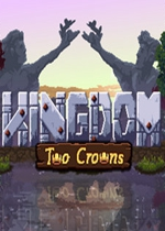 王��:�晌痪�主(Kingdom Two Crowns)PC硬�P版