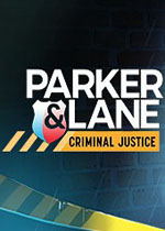 帕克与雷恩:刑事司法(Parker & Lane: Criminal Justice)pc破解版