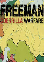 ?#26434;?#20154;:游击战争(Freeman:Guerrilla Warfare)汉化中文破解版v0.220