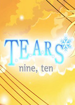 眼泪9,10(Tears - 9, 10)破解硬盘版