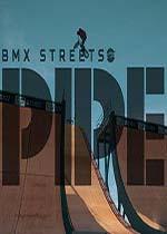 通过BMX街道管(PIPE by BMX Streets)破解版