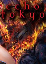 东京回音(Echo Tokyo: An Intro)PC硬盘版