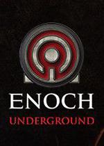 Enoch:地下世界(Enoch: Underground)破解版