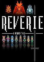 Reverie:英雄�髡f(Reverie: A Heroes Tale)硬�P版