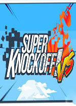 超级撞击!VS(Super Knockoff! VS)破解版
