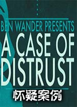 怀疑案例(A Case of Distrust)破解硬盘版