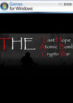 最后希望原子弹秘密战争(The Last Hope: Atomic Bomb - Crypto War)PC英文硬盘版