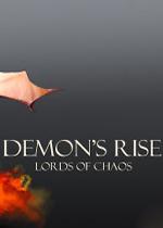 恶魔的崛起:混沌领主(Demon's Rise - Lords of Chaos)破解版