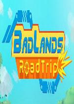 荒地公路旅行(BadLands RoadTrip)中文破解版