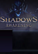 暗影:觉醒(Shadows: Awakening)PC中文硬盘版v1.0.6691