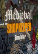 中世纪商店模拟(Medieval Shopkeeper Simulator)PC硬盘版v0.1.3版Build 6
