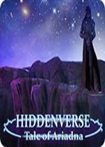 隐藏故事:艾力达娜传说(Hiddenverse: Tale of Ariadna)破解版