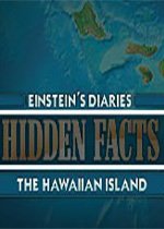 �[藏的真相:夏威夷群�u(Hidden Facts - The Hawaiian Island)硬�P版