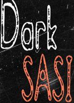 黑暗萨西(Dark SASI)PLAZA镜像版