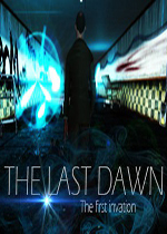 最终黎明:首次入侵(The Last Dawn: The first invation)破解版