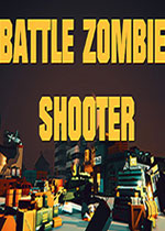 战斗僵尸枪手:死亡幸存者(BATTLE ZOMBIE SHOOTER:SURVIVAL DEAD)破解版