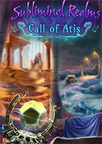 阈下领域2:艾提斯的呼唤(Subliminal Realms: Call of Atis)硬盘版