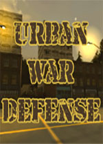 城市战争防御(Urban War Defense)破解版Build 20180713