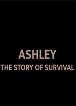 阿什利:生存的故事(Ashley The Story Of Survival)破解版