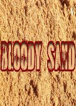 血腥沙地(Bloody Sand)破解版