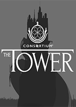联盟:塔之预言(Consortium: The Tower)破解版