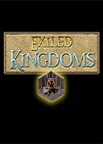 放逐王国(Exiled Kingdoms)破解版