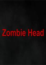 僵尸头颅(Zombie Head)PC硬盘版