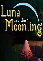 露娜和月光(Luna and the Moonling)PC镜像版