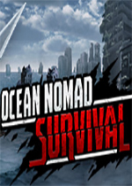 海洋游牧者:筏上生存(Ocean Nomad: Survival on Raft)PC硬盘版