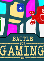 游戏战争(Battle for Gaming)破解版