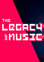 音乐的遗产(The Legacy of Music)中文硬盘版