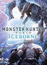 怪物猎人世界:冰原(Monster Hunter World:Iceborne)中文版