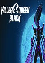 杀手皇后:黑(Killer Queen Black)PC破解版