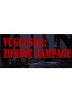 Vugluskr:僵尸进攻(Vugluskr: Zombie Rampage)破解中文版