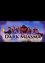 黑暗瘴气(Dark Miasma)PC版