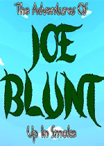 乔布兰特:烟雾之上(Joe Blunt - Up In Smoke)PC版