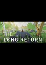 长途跋涉(The Long Return)PC破解版